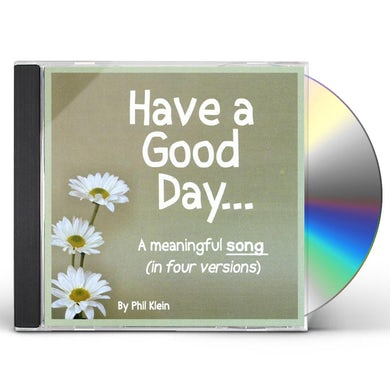 HAVE A GOOD DAY CD