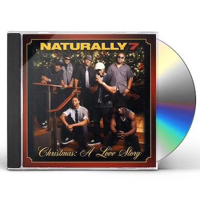 Naturally 7 CHRISTMAS: A LOVE STORY CD