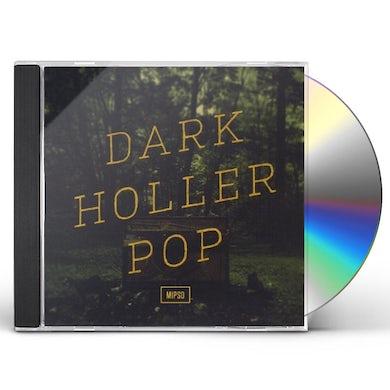 Mipso DARK HOLLER POP CD
