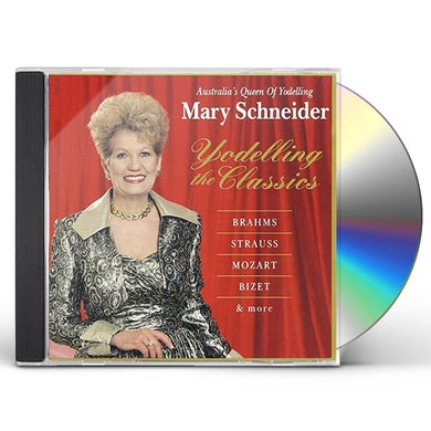 Mary Schneider YODELLING THE CLASSICS CD