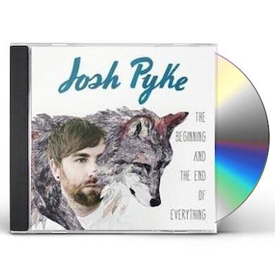 Josh Pyke BEGINNING & THE END OF EVERYTHING CD