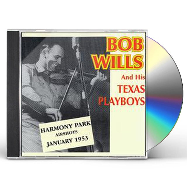 Bob Wills HARMONY AIRSHOTS 1953 CD
