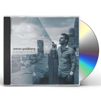 Aaron Goldberg AT THE EDGE OF THE WORLD CD