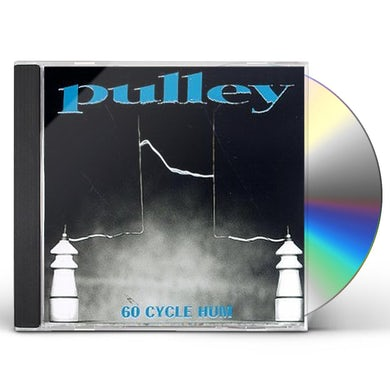 Pulley 60 CYCLE HUM CD