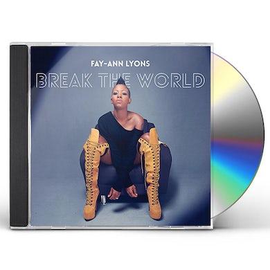 Fay-Ann Lyons BREAK THE WORLD CD