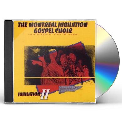 Montreal Jubilation Gospel Choir JUBILATION 2 CD