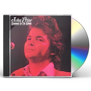 John Prine DIAMONDS IN THE ROUGH CD