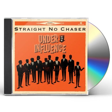 STRAIGHT NO CHASER UNDER THE INFLUENCE CD