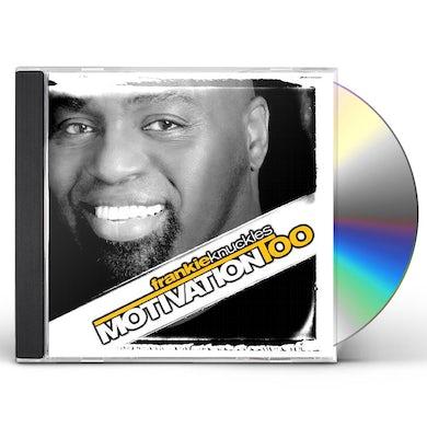 Frankie Knuckles MOTIVATION TOO CD