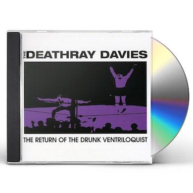 Deathray Davies RETURN OF THE DRUNK VENTRILOQUIST CD