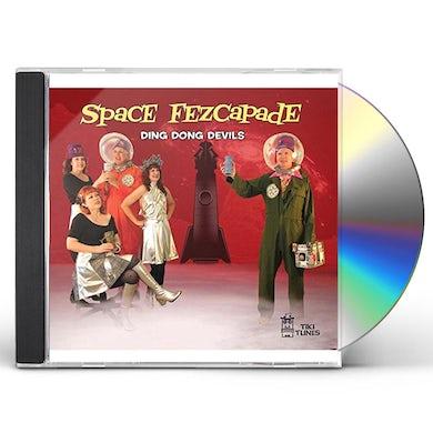 DING DONG DEVILS SPACE FEZCAPADE CD