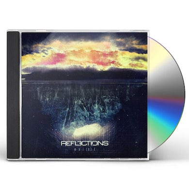 Reflections EXIST CD