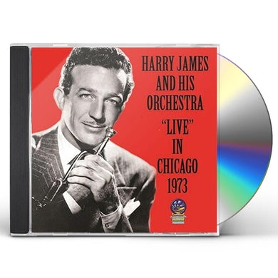 Harry James LIVE IN CHICAGO 1973 CD
