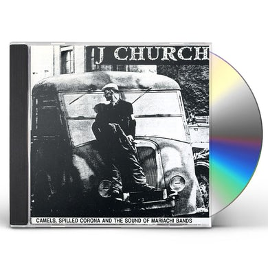 J Church CAMELS SPILLED CORONA CD