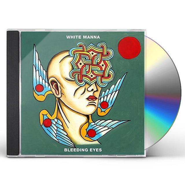 White Manna BLEEDING EYES CD