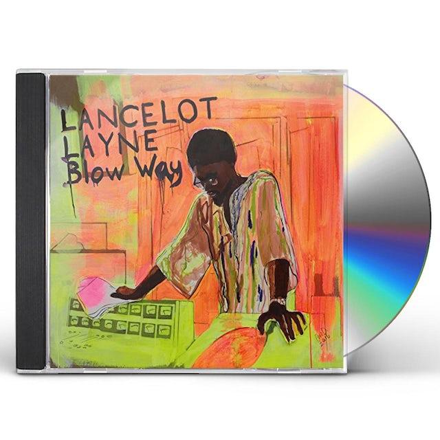 Lancelot Layne BLOW 'WAY CD