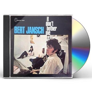 Bert Jansch  IT DON'T BOTHER ME CD
