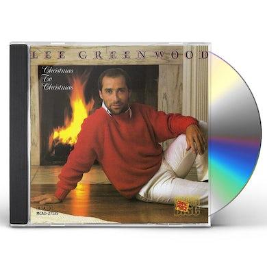 Lee Greenwood CHRISTMAS TO CHRISTMAS CD