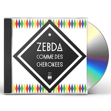 Zebda COMME DES CHEROKEES CD