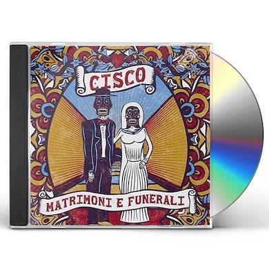 CISCO MATRIMONI E FUNARALI CD