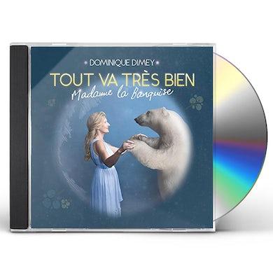 Dominique Dimey TOUT VA TRES BIEN MADAME LA BANQUISE CD