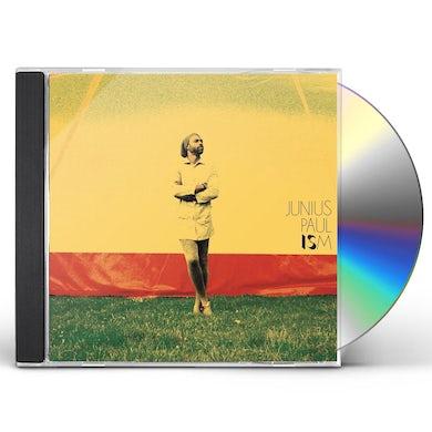 Junius Paul Ism CD