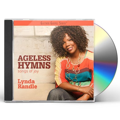 Lynda Randle AGELESS HYMNS: SONGS OF JOY CD
