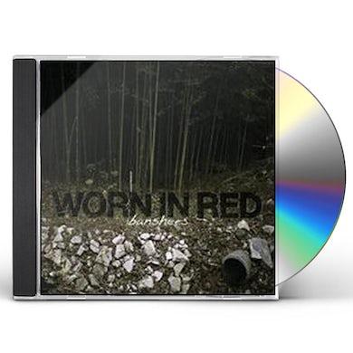 Worn In Red BANSHEES CD