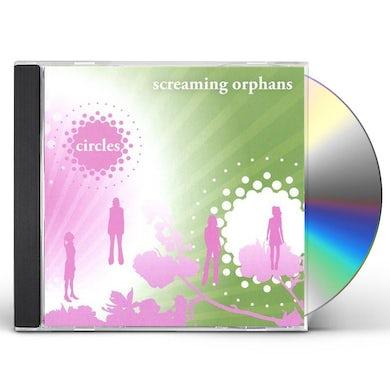 Screaming Orphans CIRCLES CD