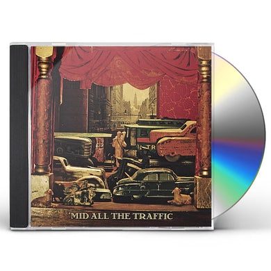 'MID ALL THE TRAFFIC CD