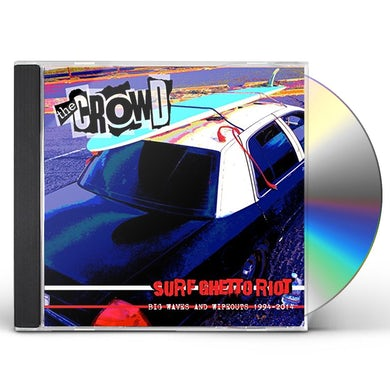 CROWD SURF GHETTO RIOT (BIG WAVE & WIPEOUTS 1994-20) CD