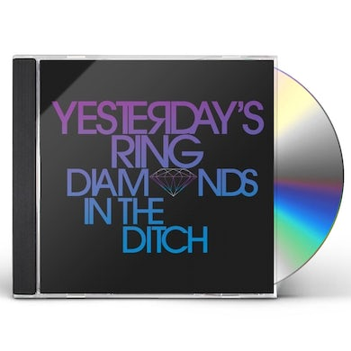 Yesterday'S Ring DIAMONDS IN THE DITCH CD