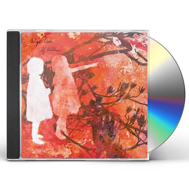 Wye Oak IF CHILDREN CD