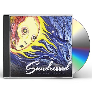 Sundressed WHISKEY WITH MILK CD