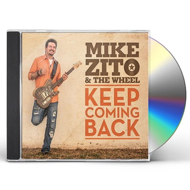 Mike Zito & The Wheel KEEP COMING BACK CD