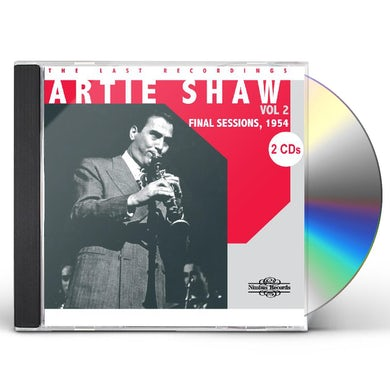 Artie Shaw LAST RECORDINGS 2: FINAL SESSIONS 1954 CD