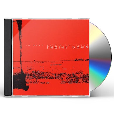 Engine Down TO BURY WITHIN THE SOUND CD