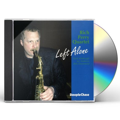 Rich Perry LEFT ALONE CD