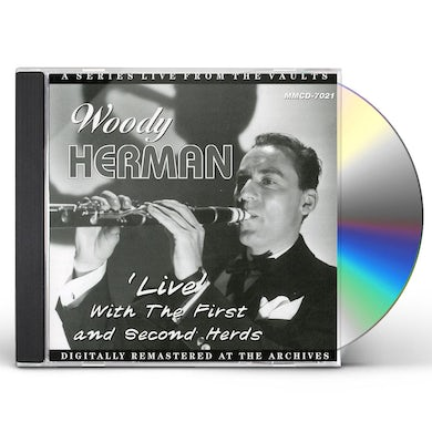 Woody Herman LIVE WITH THE FIRST & SECOND HERDS CD