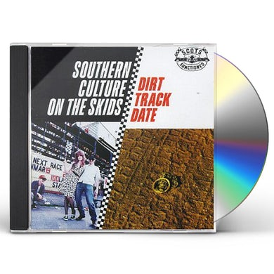 Southern Culture On The Skids DIRT TRACK DATE CD