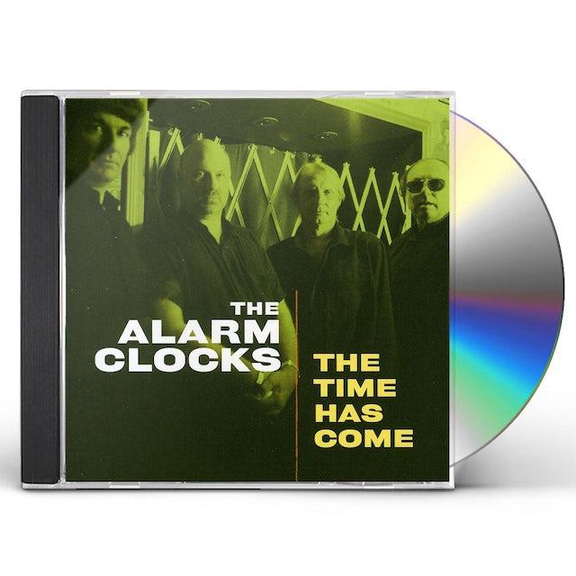 Alarm Clocks TIME HAS COME CD