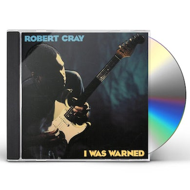 Robert Cray I WAS WARNED CD