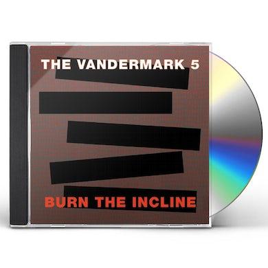 Vandermark 5 BURN THE INCLINE CD