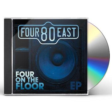 Four80East FOUR ON THE FLOOR CD