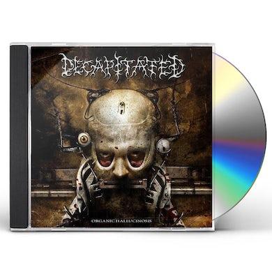 Decapitated ORGANIC HALUCINOSIS CD
