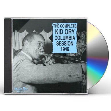 Kid Ory COMPLETE COLUMBIA SESSION 1946 CD