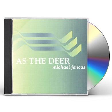 Michael Joncas AS THE DEER CD