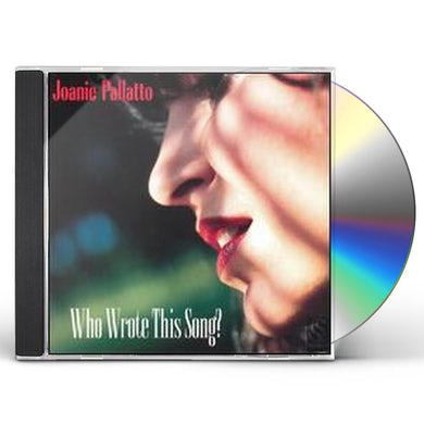 Joanie Pallatto WHO WROTE THIS SONG CD