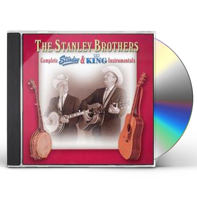 Stanley Brothers COMPLETE STARDAY & KING INSTRUMENTALS CD