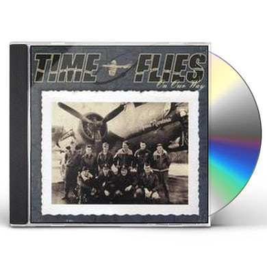 Time Flies ON OUR WAY CD